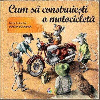 Cum sa construiesti o motocicleta/Martin Sodomka