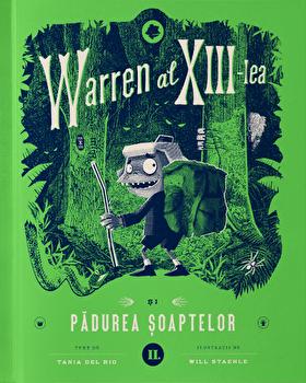 Warren al XIII-lea si Padurea Soaptelor/Tania del Rio