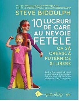 Zece lucruri de care au nevoie fetele ca sa creasca puternice si libere/Steve Bidduplh imagine elefant.ro