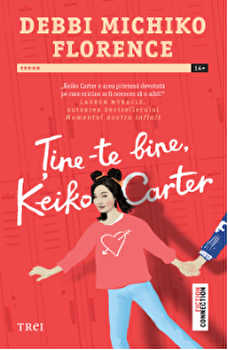 Tine-te bine, Keiko Carter/Debbi Michiko Florence imagine
