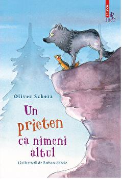 Un prieten ca nimeni altul/Oliver Scherz