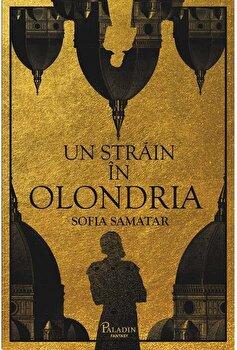 Un strain in Olondria/Sofia Samatar