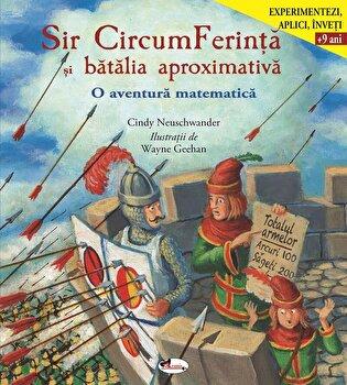 Sir CircumFerinta si batalia aproximativa/Cindy Neuschwander