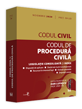Codul civil si codul de procedura civila noiembrie 2020/Universul Juridic poza cate