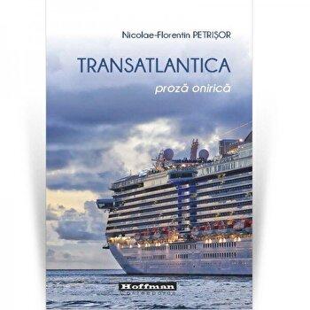 Transatlantica/Nicolae-Florentin Petrisor poza cate