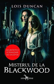 Misterul de la Blackwood/Lois Duncan