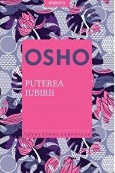 Osho. Puterea iubirii/Osho poza cate