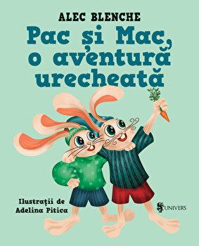 Pac si Mac, o aventura urecheata/Alec Blenche