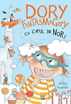 Dory Fantasmagory cu capul in nori/Abby Hanlon