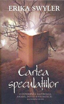Cartea speculatiilor/Erika Swyler