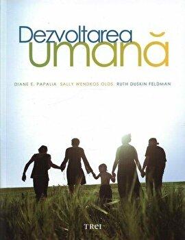 Dezvoltarea umana/Diane E. Papalia, Sally Wendkos Olds, Ruth Duskin Feldman imagine elefant 2021
