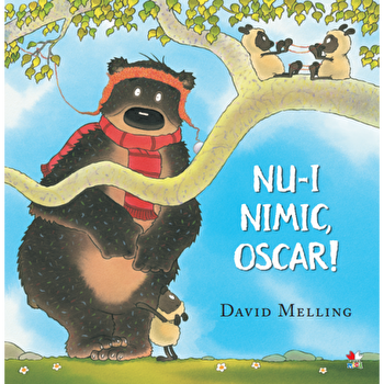 Nu-i nimic, Oscar!/David Melling