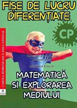 Fise de lucru diferentiate metematica si explorarea mediului clasa pregatitoare/Georgiana Gogoescu, Madalina Enache