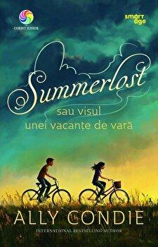 Summerlost sau visul unei vacante de vara/Ally Condie poza cate