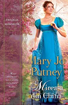 Mireasa din China/Mary Jo Putney