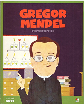 Micii eroi/Gregor Johan Mendel