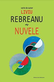 Nuvele/Liviu Rebreanu