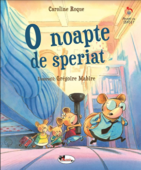 O noapte de speriat/Caroline Roque, Gregoire Mabire