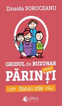 Ghidul de buzunar pentru parinti. Sfaturi utile/Zinaida Soroceanu imagine