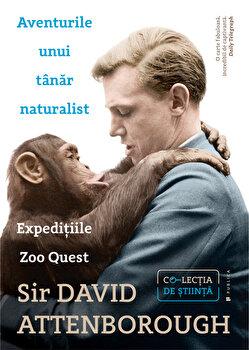Aventurile unui tanar naturalist/David Attenborough