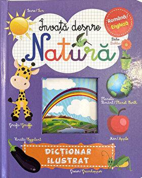 Invata despre natura. Dictionar ilustrat. Romana/Engleza/Brijbasi
