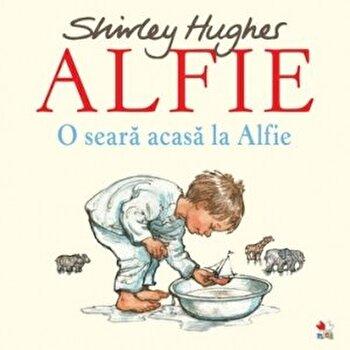 Alfie. O seara acasa la Alfie/Shirley Hughes