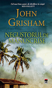 Negustorul de manuscrise/John Grisham imagine