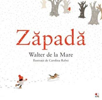 Zapada/Walter de la Mare, Carolina Rabei