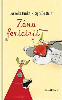 Zana fericirii/Cornelia Funke