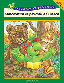 Franklin: Matematica in povesti: Adunarea/Rosemarie Shannon, M. Ed, imagine
