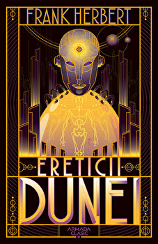 Ereticii Dunei (Seria Dune, partea a V-a, ed. 2019)/Frank Herbert imagine elefant.ro 2021-2022