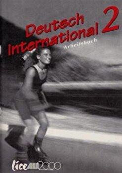 Deutsch International. Caietul elevului. Clasa a X-a/Adriana Gheorghe, Silvia Florea poza cate