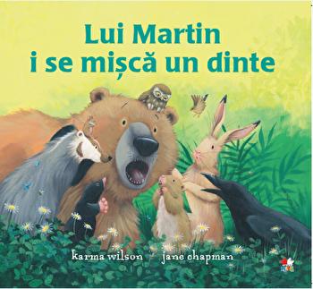 Lui Martin i se misca un dinte/Karma Wilson