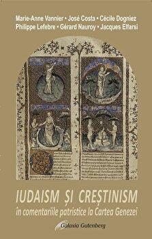 Iudaism si crestinism in comentariile patristice la Cartea Genezei/*** imagine elefant.ro 2021-2022