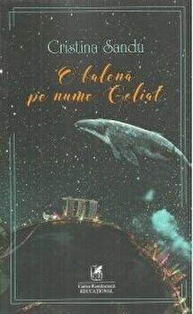 O balena pe nume Goliat/Cristina Sandu imagine