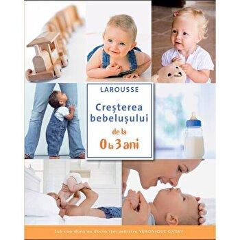 Coperta Carte Cresterea bebelusului de la 0 la 3 ani