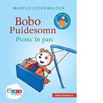 Bobo Puidesomn - Picnic in parc. Povesti ilustrate pentru puisori isteti/Markus Osterwalder