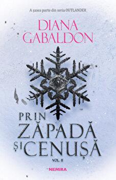 Prin zapada si cenusa vol. 2 - Seria Outlander, partea a VI-a/Diana Gabaldon