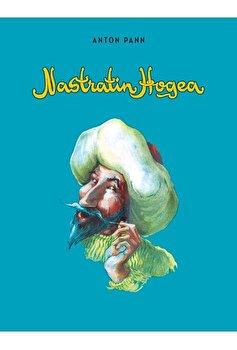 Nazdravaniile lui Nastratin Hogea/Anton Pann imagine