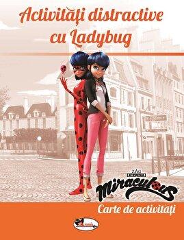 Zag - Activitati distractive cu Ladybug- carte de activitati/Zag Miraculous