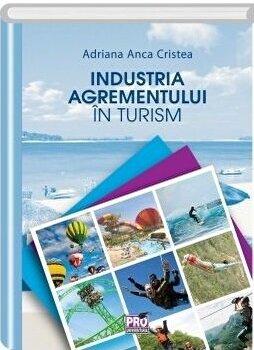 Industria agrementului in turism/Adriana Anca Cristea imagine elefant.ro 2021-2022
