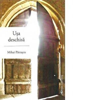 Usa deschisa/Mihai Patrascu poza cate