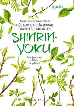 Imagine Shinrin-yoku - Arta Japoneza A Bailor De Padure - hector Garcia , Francesc