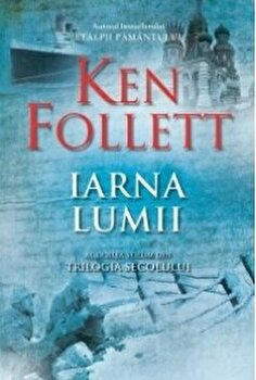 Iarna lumii/Ken Follett imagine elefant.ro 2021-2022