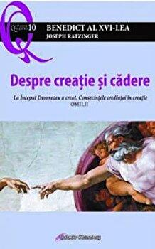 Despre creatie si cadere/Benedict al XVI-lea, Joseph Ratzinger poza cate
