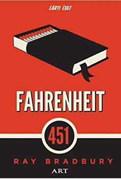 Fahrenheit 451/Ray Bradbury imagine elefant.ro 2021-2022