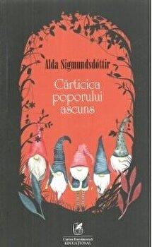 Carticica poporului ascuns/Alda Sigmundsdottir imagine