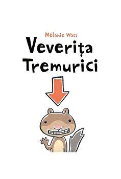 Veverita Tremurici/Melanie Watt imagine elefant.ro 2021-2022