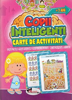 Jocuri pentru copii inteligenti. Carte de activitati +7 ani/*** imagine elefant.ro 2021-2022