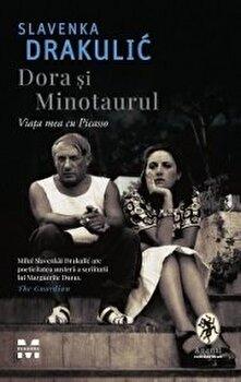 Dora si minotaurul/Slavenka Drakulic imagine